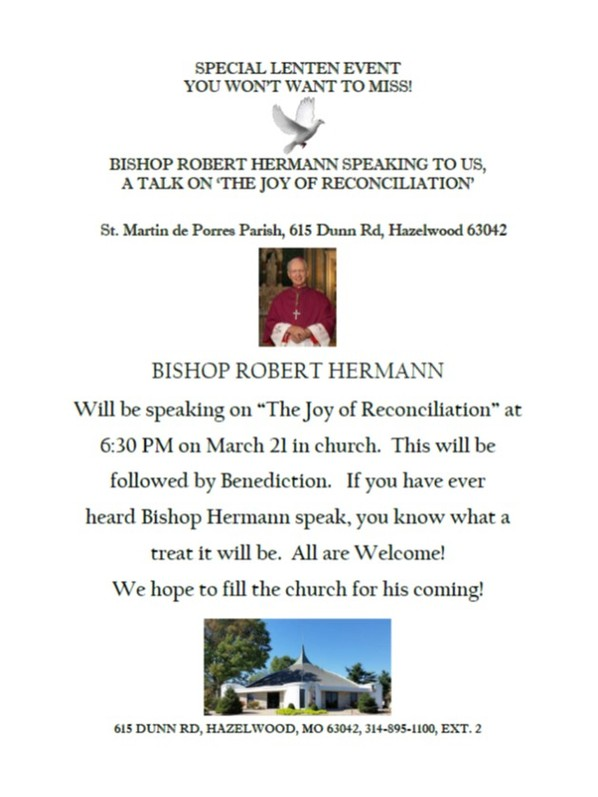 Bishop Robert Hermann on The Joy of Reconciliation March 21 at St. Martin De Porres