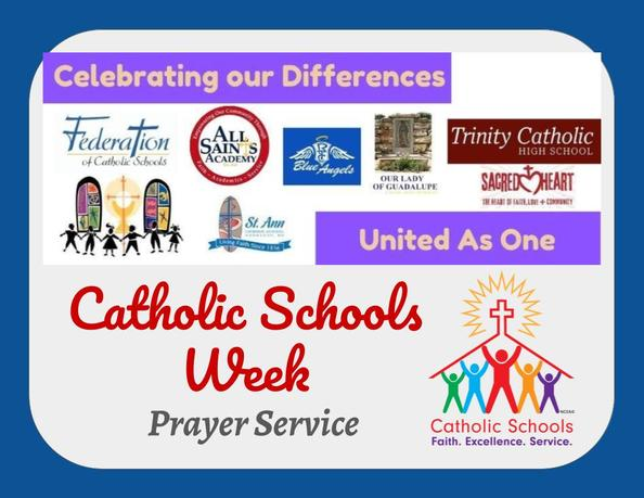 Celebrating Catholic Schools Week - Virtual Prayer Service