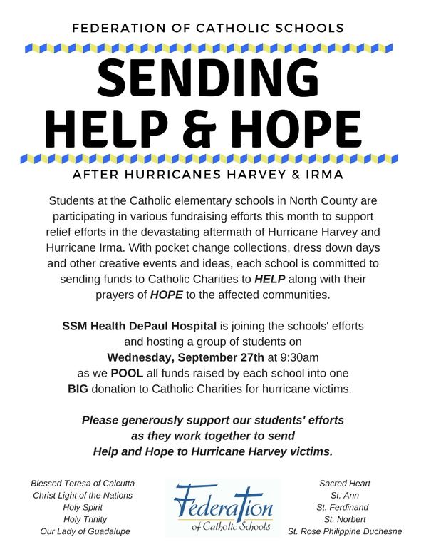 Sending Help and Hope North County Schools are Raising Funds and Sending Prayers to all affected by Hurricane Harvey and Hurricane Irma